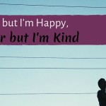I'm Broke but I'm Happy, I'm Poor but I'm Kind