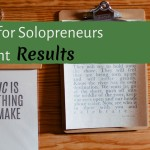 5 Rituals for Solopreneurs Who Want Results