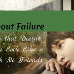 How to Talk About Failure in a Way that Doesn't Make You Look Like a Loser with No Friends