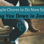 5 Short, Simple Chores to Do Now So They Don't Drag You Down In January