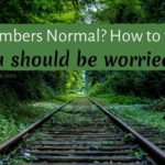 Are My Numbers Normal? How to figure out if you should be worried