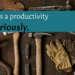 Hygiene is a productivity issue. Seriously.