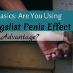 Back To Basics: Are You Using the Craigslist Penis Effect to Your Advantage?